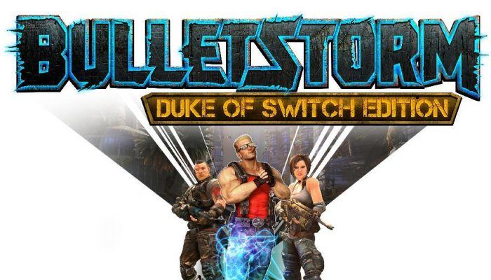 Bulletstorm Duke of Switch Edition announced for Nintendo Switch