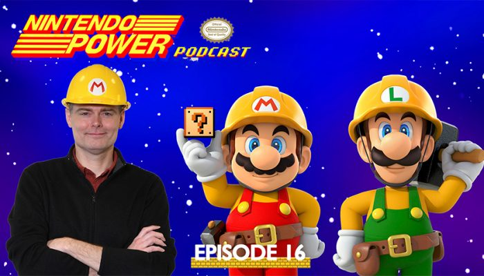 NoA: 'Nintendo Power Podcast Episode 16 available now!'