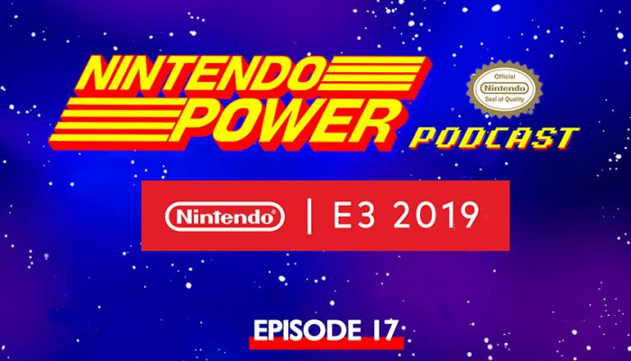 NoA: 'Nintendo Power Podcast episode 17 available now!'