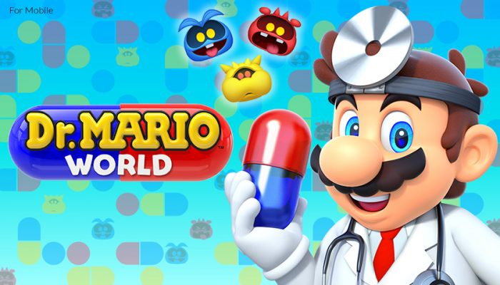 NoA: 'The doctor is in! Dr. Mario World arrives on iOS and Android devices on July 10'